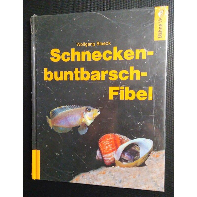 Schneckenbuntbarsch-Fibel von Wolfgang Staeck